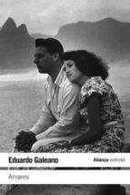 AMARES | EDUARDO GALEANO | Comprar libro 9788420674063