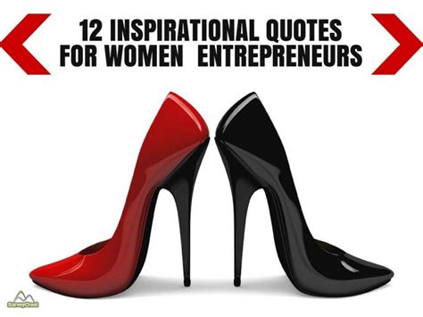12 For Inspiration by 12 Inspirational Quotes For Entrepreneurs