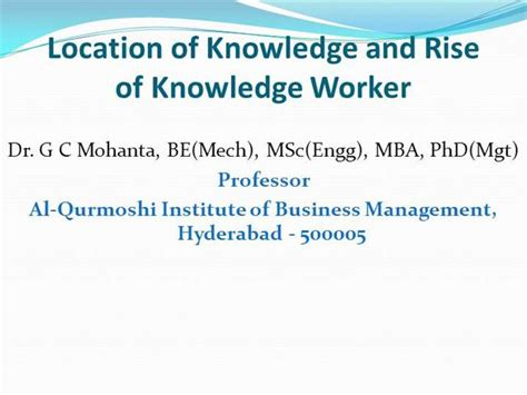 Business Administration Mba Phd Mba Jd Gc by Location Of Knowledge And Rise Of Knowledge Worker