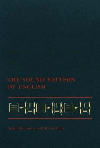 sound pattern of english noam chomsky the sound pattern of english the mit press