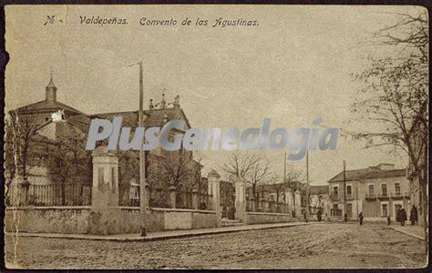 fotos antiguas valdepeñas convento de las agustinas de valdepe 241 as ciudad real