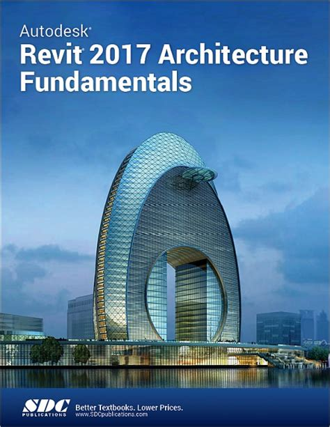 exploring autodesk revit 2018 for architecture books autodesk revit 2017 architecture fundamentals book isbn