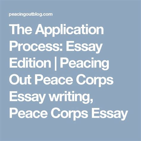Peace Corps Application Essay Tips by 25 Best Peace Corps Ideas On The Peace Volunteering Opportunities And Volunteer