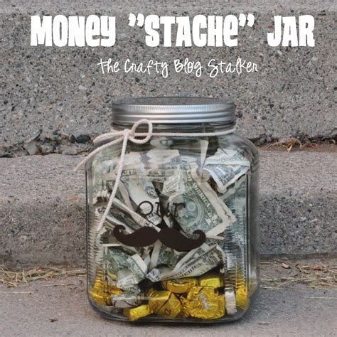 Wedding Gift Money Ideas by Money Quot Stache Quot Jar Wedding Gift The Crafty Stalker