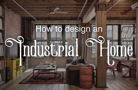industrial chic home decor industrial decor ideas design guide froy