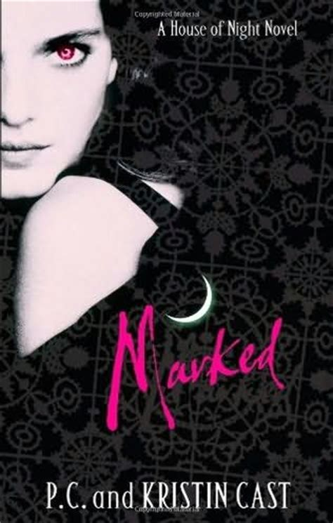 house of night novels marked house of night book 1 by kristin cast and p c cast