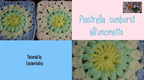 piastrella all uncinetto piastrella sunburst all uncinetto tutorial