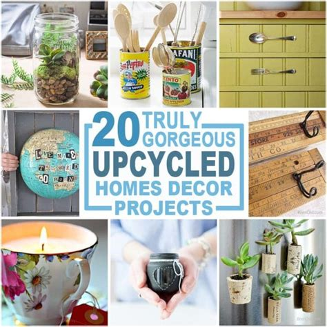 Beautiful Home Decor Items 20 Upcycled Home D 233 Cor Items To Make And