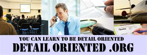detail oriented detail oriented org