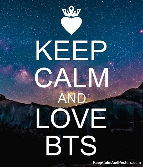 imágenes de keep calm and love keep calm and love bts keep calm and posters generator