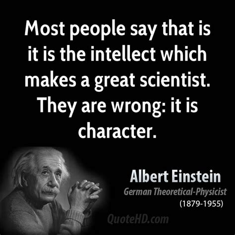 biography of great scientist albert einstein it is character that makes a great scientist albert