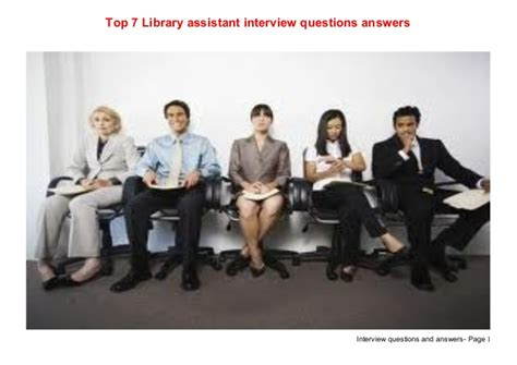 top 7 library assistant questions answers