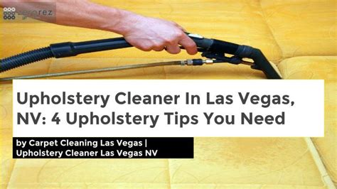 upholstery cleaning las vegas nv ppt upholstery cleaner in las vegas nv 4 upholstery