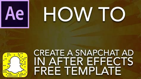 How To Create A Snapchat Ad And Free Overlay Template Youtube Snapchat Ad Template