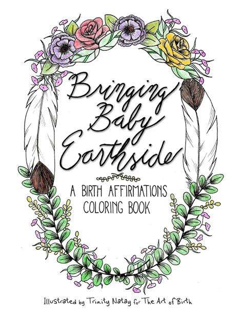 baby s affirmations books bringing baby earthside a birth the of birth