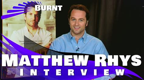 matthew rhys interview youtube burnt matthew rhys interview youtube