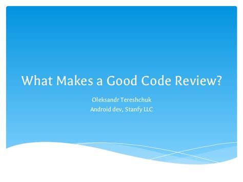 what makes a good home gerrit code review autos weblog