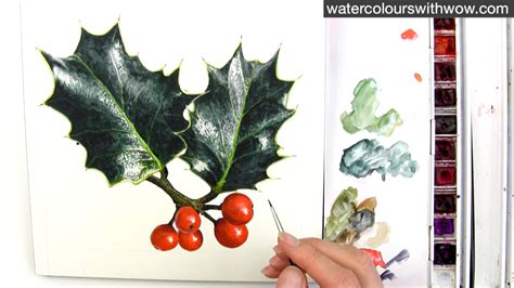 watercolor holly tutorial how to paint realistic holly leaves for your christmas