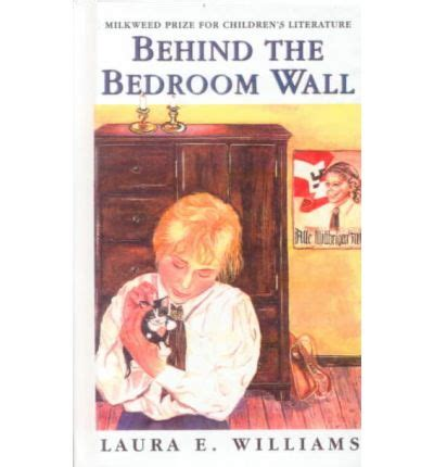 behind the bedroom wall behind the bedroom wall laura e williams nancy a