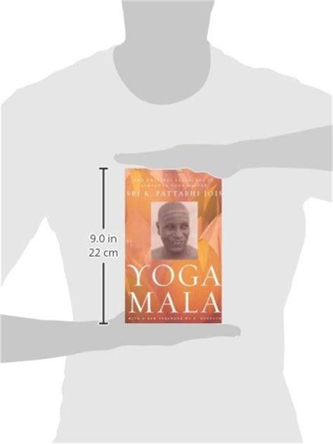 libro yoga mala libro yoga mala the original teachings of ashtanga yoga master sri k pattabhi jois di sri k
