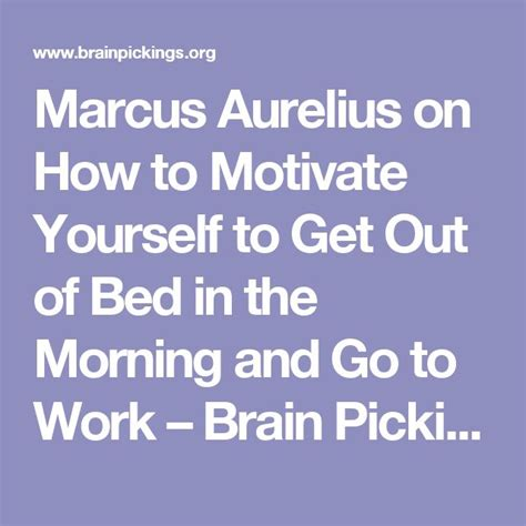 motivation to get out of bed marcus aurelius on how to motivate yourself to get out of