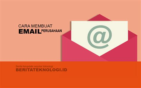 membuat email perusahaan   mudah