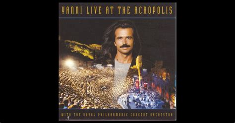 Cddvd Yanni The Concert yanni live at the acropolis by yanni on apple