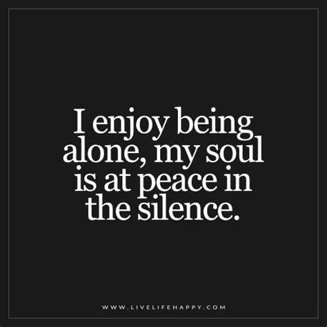 8 Reasons Why I Like Living Alone by Being Alone Quotes Pictures To Pin On