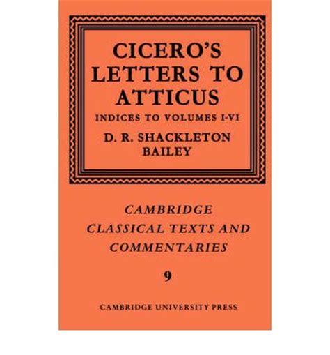 Atticus 6 Free 1 cicero letters to atticus volume 7 indexes 1 6 v 7