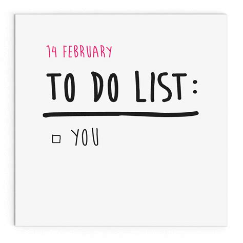 what to do for on day 14 february to do list you cheeky s day