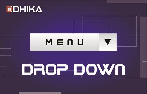 Membuat Menu Dropdown Dengan Html | cara membuat menu dropdown dengan html dhika dwi pradya