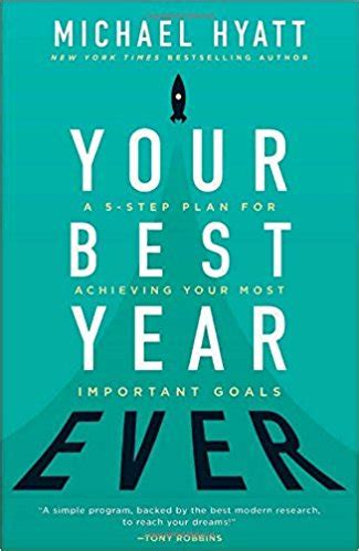 your best year a 5 step plan for achieving your most