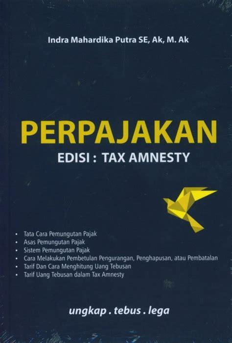 Buku Perpajakan by Bukukita Perpajakan Edisi Tax Amnesty
