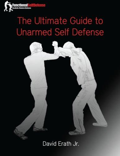 the ultimate guide to explaining and defending the catholic faith how to promote catholic through clear and simple explanations of doctrine books the ultimate guide to unarmed self defense
