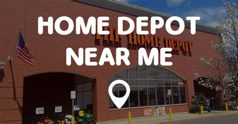 top 28 closest home depot to my location home depot