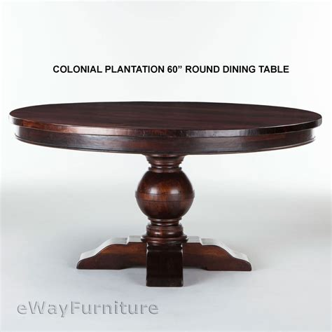 60 round wood table colonial plantation 60 inch round dining room table solid