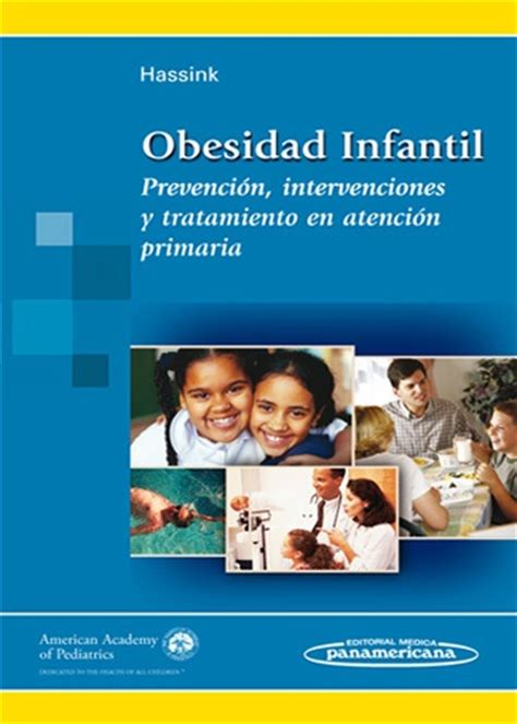 libro codigo de la obesidad obesidad infantil prevenci 243 n intervenciones y tratamiento en a