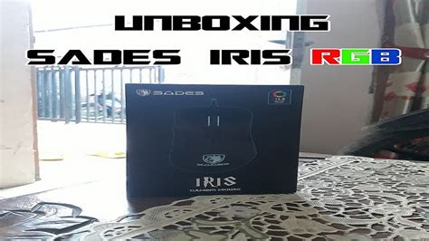 Mouse Sades Iris unboxing sades iris rgb