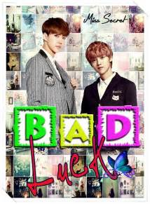 ff titipan hunhan badluck by miss secret luhan s world