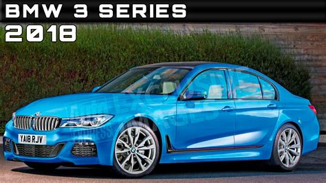 Bmw 3er 2018 Youtube by 2018 Bmw 3 Series Review Rendered Price Specs Release Date