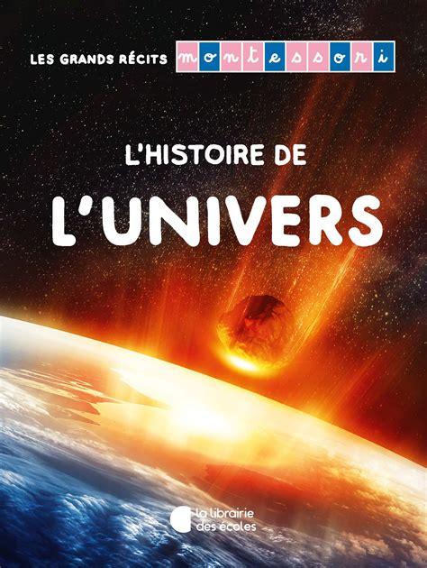 Les Grands R 233 Cits Montessori L Histoire De L Univers