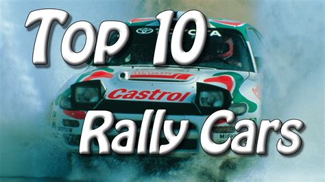 best rally top 10 best rally cars of all time engine sounds