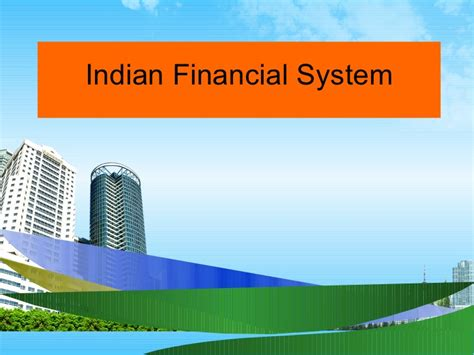 Financing Mba In Usa For Indian by Indian Financial System Ppt Bec Doms Mba Bagalkot