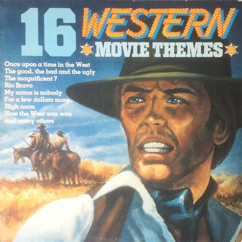 cowboy film theme music film music site 16 western movie themes soundtrack the