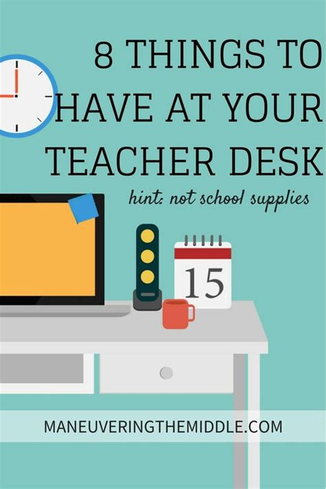 Office Supplies You Need For College 8 Things All Teachers Need At Their Desk Teaching