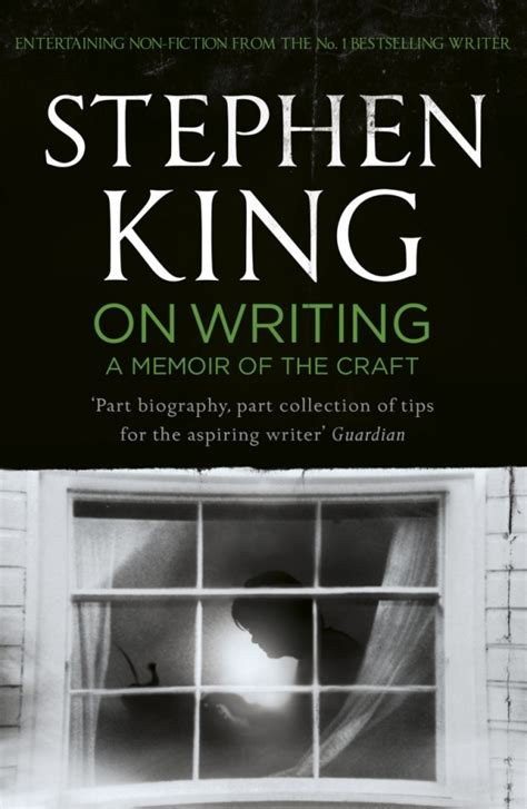 memoirs of a books quotes on writing stephen king quotesgram