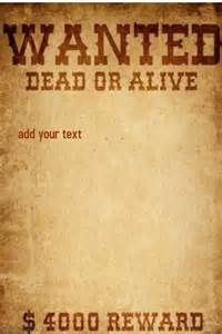 wanted dead or alive poster template free wanted dead or alive template postermywall
