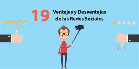 preguntas de investigacion ventajas y desventajas 19 ventajas y desventajas de las redes sociales para