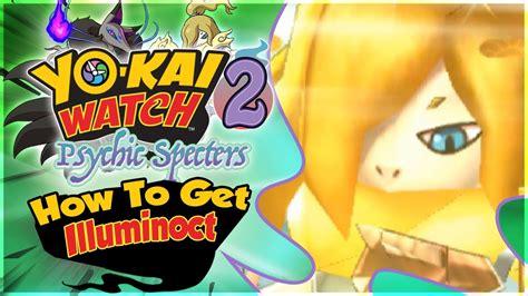 Kaset 3ds Yokai 2 Psychic Specters how to get illuminoct in yo 2 psychic specters of yokai