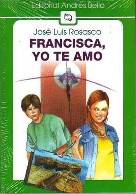 libro amy isabelle descargar francisca yo te amo en pdf y epub libros de moda